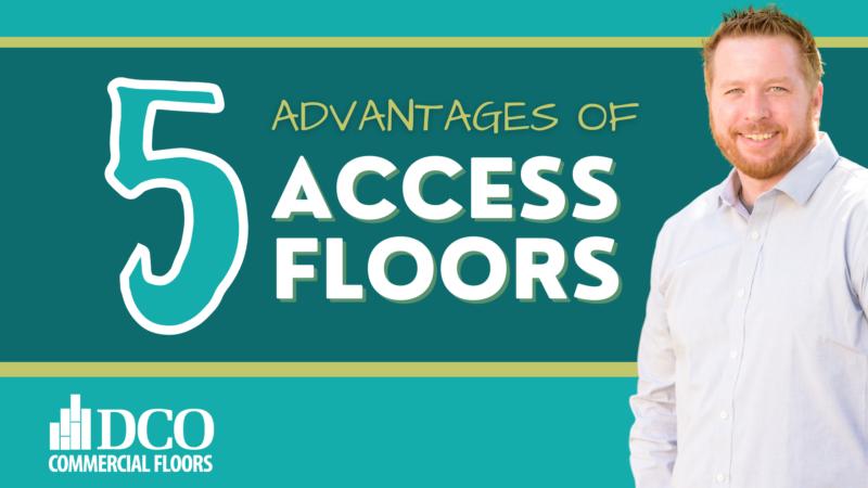 5 Advantages of Access Floors | DCO Commercial